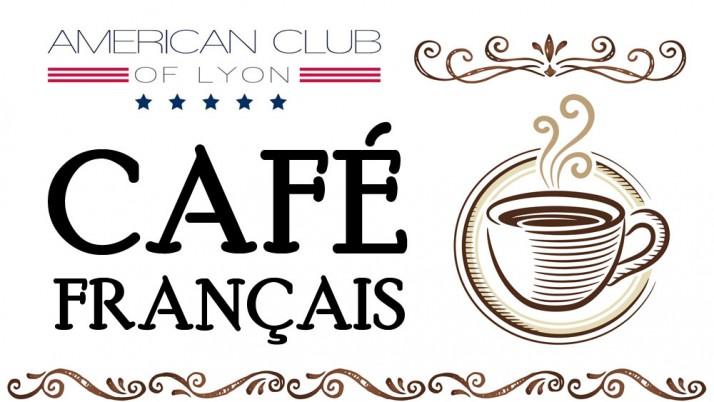 Postponed- Special Café Français 17th March